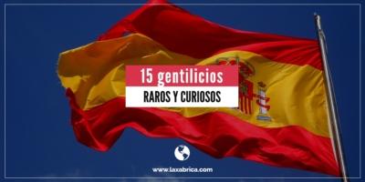 15 gentilicios de España
