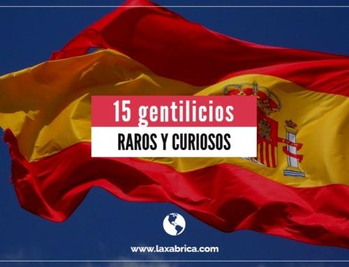 Los 15 gentilicios de España más raros y curiosos